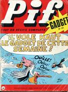Pif Gadget N°113 D'avril 1971 - BD Des Pionniers De L'Espérance Et BD De Teddy Ted - Pif Gadget