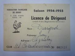 U.S. CAZAUBONNAISE  :  LICENCE De DIRIGEANT  -  SAISON  1954 - 1955   XXX - Rugby