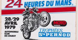 Vieux Papier: Autocollant :  24 Heures  LE MANS  Moto 1979 , Trophées STE  Pernod - Adesivi