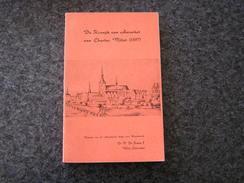 DE KRONIJK VAN AARSCHOT VAN CHARLES MILLET P De Fraine 1966 Régionaal Brabant Begijnhof Stad Klooster Collégiale Huis - Histoire