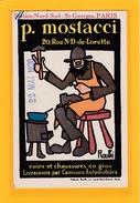 ILLUSTRATEUR - PUBLICITAIRE - P.Mostacci 20,rue N.D De Lorette PARIS Cuirs Et Chaussures - Illustrée Par Rouffé - Künstlerkarten