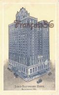 Lord Baltimore Hotel - Baltimore