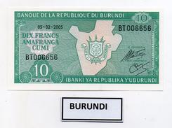 Burundi - 2005 - Banconota Da 10 Franchi - Nuova -  (FDC3967) - Burundi