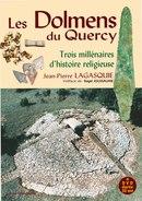 Les Dolmens Du Quercy - Dolmen Mégalithe Néolithique Archéologie Préhistoire Megalithisme - Archeologie