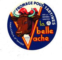 N 534-  ETIQUETTE DE FROMAGE   -  POUR TARTINER LA BELLE VACHE  FINAS ST FELIX H TE SAVOIE - Fromage