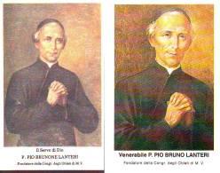 Pio Brunone Lanteri Venerabile + Servo Di Dio, 2 Santini  Con Preghiera