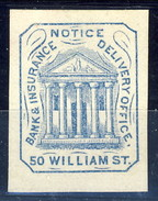 US Local 1854-66, Hussey's Notice. Bank Insurance Delivery Office. 50 William Street, M - 1845-47 Emissions Provisionnelles
