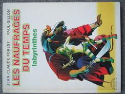 Gillon - Les Naufrages Du Temps Tome 3 - BD EO 1976 - Livres, BD, Revues
