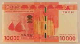 Polynésie Française - 10000 FCFP - 2014 - N° 169253 A0 / Signatures: N De Seze-C Noyer-La Cognata - Neuf/Jamais Circulé - Papeete (French Polynesia 1914-1985)