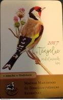 HUNGARY - CALENDAR - BIRD - TENGELIC - CARDUELIS CARDUELIS - GOLDFINCH - BIRDS OF THE YEAR 2017 - Calendari