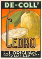 """06729 """"CEDRO - SCIROPPO NATURALE - DE-COLL' - SUCC. L. ORIGLIA & C. - RIVOLI (TORINO)""""  ETICH. ORIG. - Etichette"""