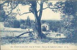 6594 CPA Noisy Le Grand - Parc De Villeflix - Vue Sur La Vallée De La Marne - Noisy Le Grand