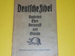 Primaire Allemand/Mots à Des Camarades/Deutsche Fibel/Tapferleit Ehre Vernunft Und Glaube/Limpert/Berlin/1940     LIV112 - Books, Magazines, Comics