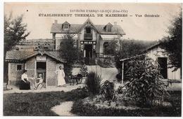 Maizières : Vue Générale De L'établissement Thermal - Environs D'Arnay Le Duc (Bauer, Marchet Et Cie, Dijon) - Other Municipalities