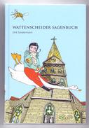 WATTENSCHEIDER SAGENBUCH, Dirk Sondermann, Originalverpackt - Bücher, Zeitschriften, Comics