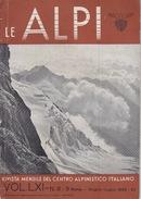 RIVISTA MENSILE DEL CENTRO ALPINISTICO ITALIANO - LE ALPI - GIUGNO-LUGLIO 1942 - Sports
