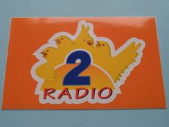 RADIO 2 ( 19 X 12 Cm.) België ( Zie/voir Details Foto ) ! - Autocollants