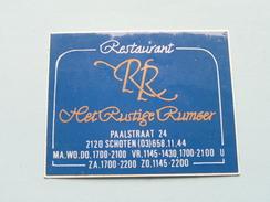 Restaurant RR Het Rustige Rumoer Paalstraat SCHOTEN ( 7 X 6 Cm.) België ( Zie Foto) ! - Autocollants