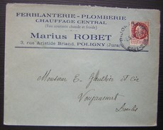 1944 Poligny (Jura) Marius Robet Ferblanterie Plomberie Chauffage Central - Postmark Collection (Covers)