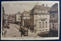 CPA 103 Mulhouse Banque De France Et Rue Du Sauvage. Tram Tramway. 1934 - Mulhouse
