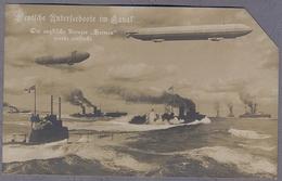DEUTSCHE UNTERSEEBOOTE Im Kanal - Der Englische Kreuzer HERMES  Uber 1915y ZEPPELIN  Abgeholzt Ecke D456 - Guerra 1914-18