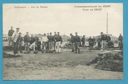 CPA Guerre 14-18 Prisonniers Belges - Jeu De Boules - Camp De ZEIST Pays Bas - Zeist