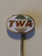 Old Pin - TWA Trans World Airlines Aviation Company Compagnie D'aviation Compañía De Aviacion - Transportes