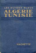 Guide Bleu Algérie/Tunisie Hachette 1950 - Géographie