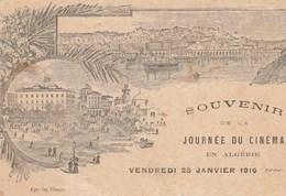 SOUVENIR DE LA JOURNEE DU CINEMA EN ALGERIE - VENDREDI 26 JANVIER 1916 - CARTE PEU COURANTE - A VOIR !!! - Other