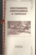 Artiglieria A Cavallo  Calendario 2004 - Calendari