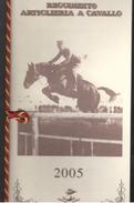 Artiglieria A Cavallo  Calendario 2005 - Calendari