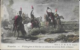 WATERLOO ..-- WELLINGTON Et BLUCHER Devant La Belle Alliance . NAPOLEON . - Waterloo