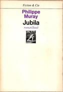 Fiction & Cie - MURAY, Philippe - Jubila (BE+) - Seuil