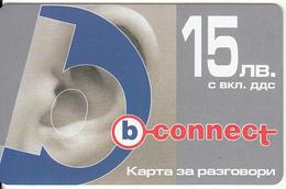 BULGARIA - Ear, B Connect Prepaid Card 15 Leva, Exp.date 22/06/07, Mint