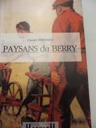 Paysans Du Berry 1993 Daniel Bernard Ed Horwath - Centre - Val De Loire