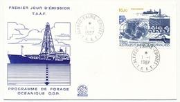 TAAF - Enveloppe FDC - 16,80 Programme De Forage Océanique - Alfred Faure Crozet - 1/01/1987 - FDC