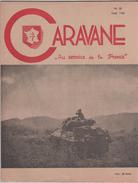 MILITARIA CARAVANE, REVUE DES ANCIENS DE LA DIVISION LECLERC 1946 - LIBERATION DE L ALSACE ET STRASBOURG..... - 1939-45