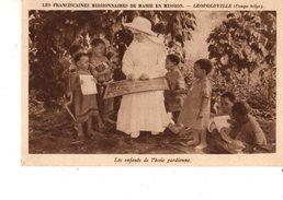 """CONGO BELGE-LEOPOLDVILLE--les Franciscaines Missionnaires De Marie En Mission-les Enfants De L""""école Gardie-voir 2 Scans - Kinshasa - Léopoldville"""