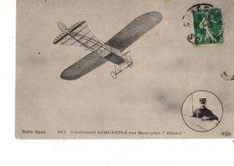 """AVIATION---AVIATEUR--lieutenant ACQUAVIVA Sur Monoplan ' Blériot """"--voir 2 Scans - Aviadores"""