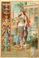 CHROMO   LIEBIG     CLEOPATRE   L EGYPTE - Liebig