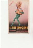 BUVARD - LE THERMOGENE -TRES BELLE ILLUSTRATION D'APRES CAPPIELLO - - Produits Pharmaceutiques