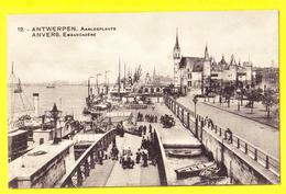 * Antwerpen - Anvers - Antwerp * (Edit Du Grand Bazar De L'avenue De Keyser, Nr 12) Embarcadère, Escaut, Schelde, Bateau - Antwerpen
