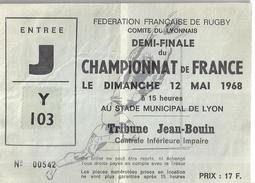 FEDERATION FRANCAISE DE RUGBY -DEMI-FIANLE DU CHANMPIONNAT DE FRANCE -TRIBUNE JEAN BOUIN MAI 1968 -ENTREE J Y 103 - Tickets - Vouchers