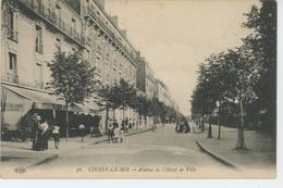 CHOISY LE ROI - Avenue De L'Hôtel De Ville - Choisy Le Roi