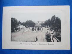 RHONE  69        LYON    -    GARE DE PERRACHE    -  TERMINUS DES TRAMWAYS           ANIME      TTB - Lyon