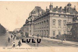 DEPT 75 : Paris 07 ; édit. L L N° 725 : école Supérieure De Guerre - District 07