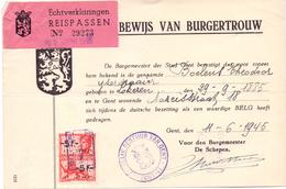 Document Militair - Bewijs Stad Gent  Burgertrouw Boelens Theodoor Geb. Lokeren - 11 Juni 1945 - Documents