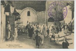 AFRIQUE - LE MAROC ILLUSTRÉ - Fête Et Musique Indigènes - Cachet CAMPAGNE DU MAROC 1913-14 - SALÉ - Autres
