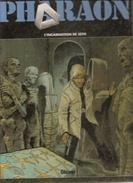 PHARAON Tome 3 L'incarnation De Seth Par DUCHATEAU & HULETde 1999 Editions Glénat - Pharaon