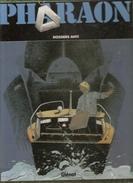 PHARAON Tome 5 DOSSIERS ANTI Par DUCHATEAU & HULETde 1999 Editions Glénat - Pharaon